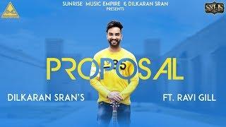 Gambar cover Proposal - Dilkaran Sran  ft. Ravi Gill   Sunrise Music Empire   New Punjabi Song 2018