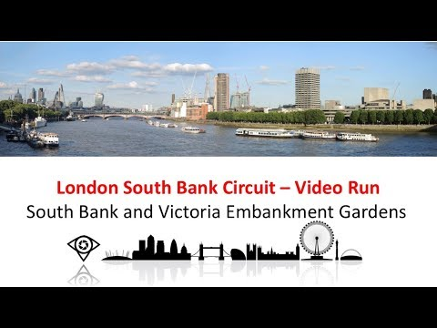 London Sightseeing 2.1 Km Run - South Bank and Victoria Embankment Gardens