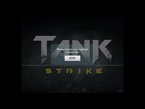 Tank Strike - Global Connection Problems