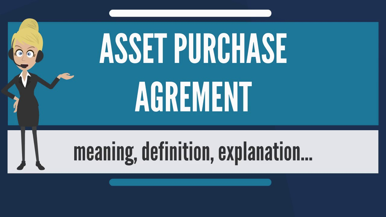 What is asset purchase agreement what does asset purchase what does asset purchase agreement mean platinumwayz