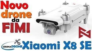 Novo Xiaomi FIMI X8 SE - Drone para filmagens 4K DOBRÁVEL BARATÍSSIMO! | colunaDRONE