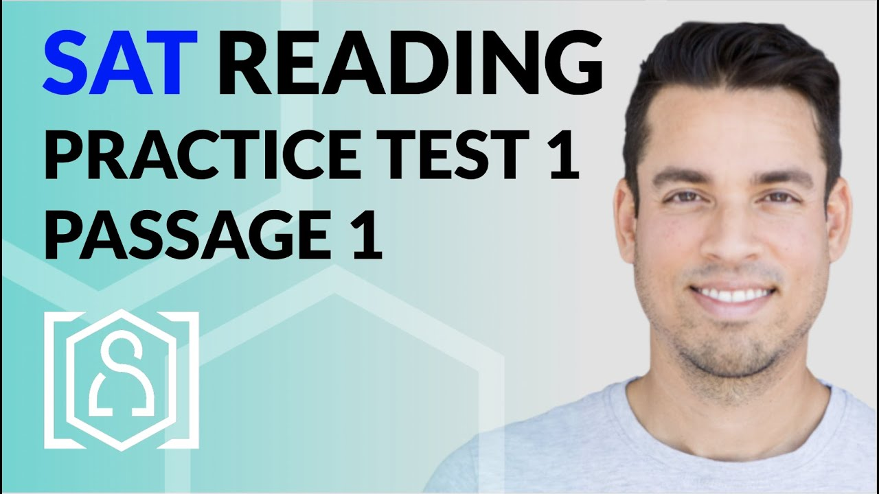Sat Reading Practice Test 1 Passage 1 Youtube Sat reading comprehension practice khan