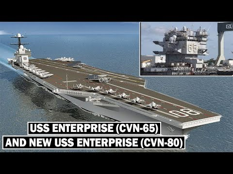 USS Enterprise (CVN-65 And New CVN-80): The Best Aircraft Carrier the Navy Ever Built?
