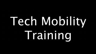 Tech Mobility Tutorial