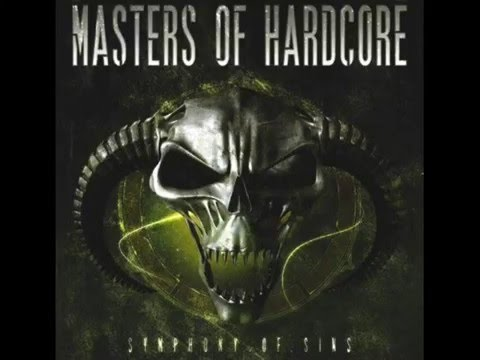 Masters of Hardcore Chapter XXX Symphony of Sins
