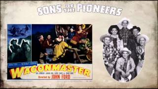 The Sons of the Pioneers - Wagons West