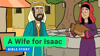 """Primary Year A Quarter 3 Episode 10: """"A Wife For Isaac"""""""