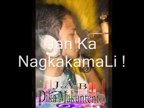Di Ka Makuntento - JAB ( WiBB =D )