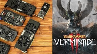 Warhammer Vermintide 2 Benchmarks with Budget Graphics Cards