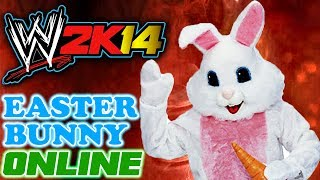 WWE 2K14 Easter Special: Easter Bunny Online - LIVE STREAM