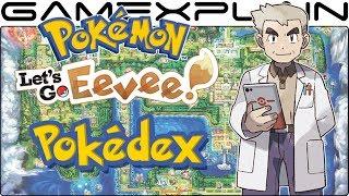 Pokémon Let's Go Eevee - Complete Pokédex (Including Alolan Forms & Mega Evolutions!)