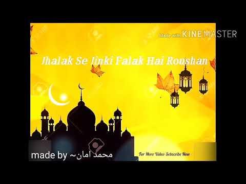naseeb chamke hain farshion ke💗|| heart touching naat status vidoe..💟❤️❤️