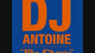 DJ Antoine feat. The Beat Shakers - Ma Cherie