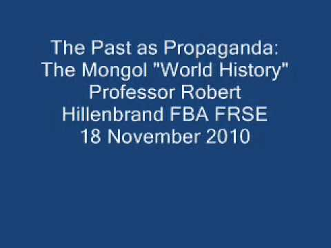 "The Past as Propaganda: The Mongol ""World History"""