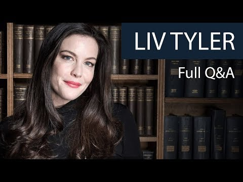 Liv Tyler  Full Q&A  Oxford Union