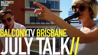 JULY TALK - GUNS AND AMMUNITION (BalconyTV)