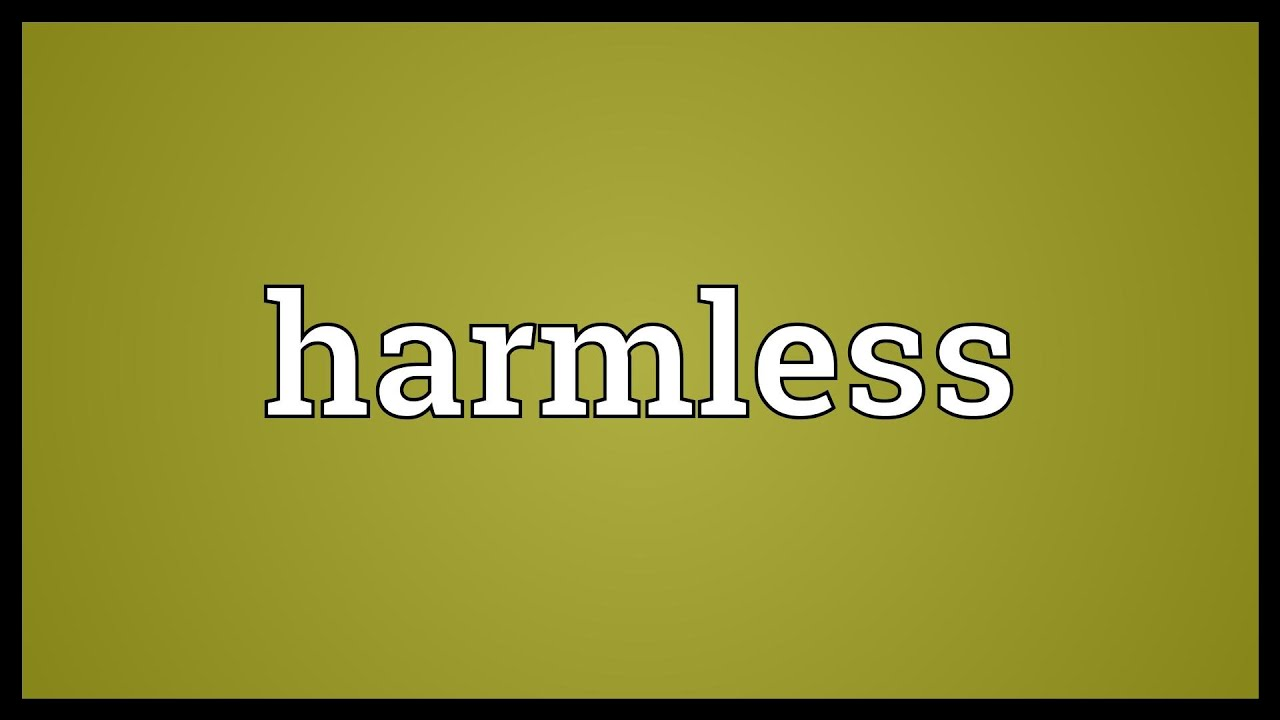 Harmless Meaning - YouTube
