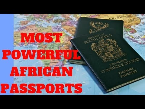 Top 10 Most Powerful Passports in Africa 2018 - African Pass