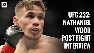 UFC 232: Nathaniel Wood post-fight interview