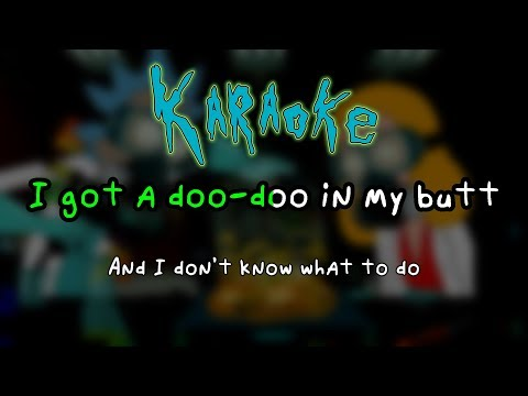 Fathers and Daughters (Doo-Doo in My Butt) - Rick and Morty Karaoke