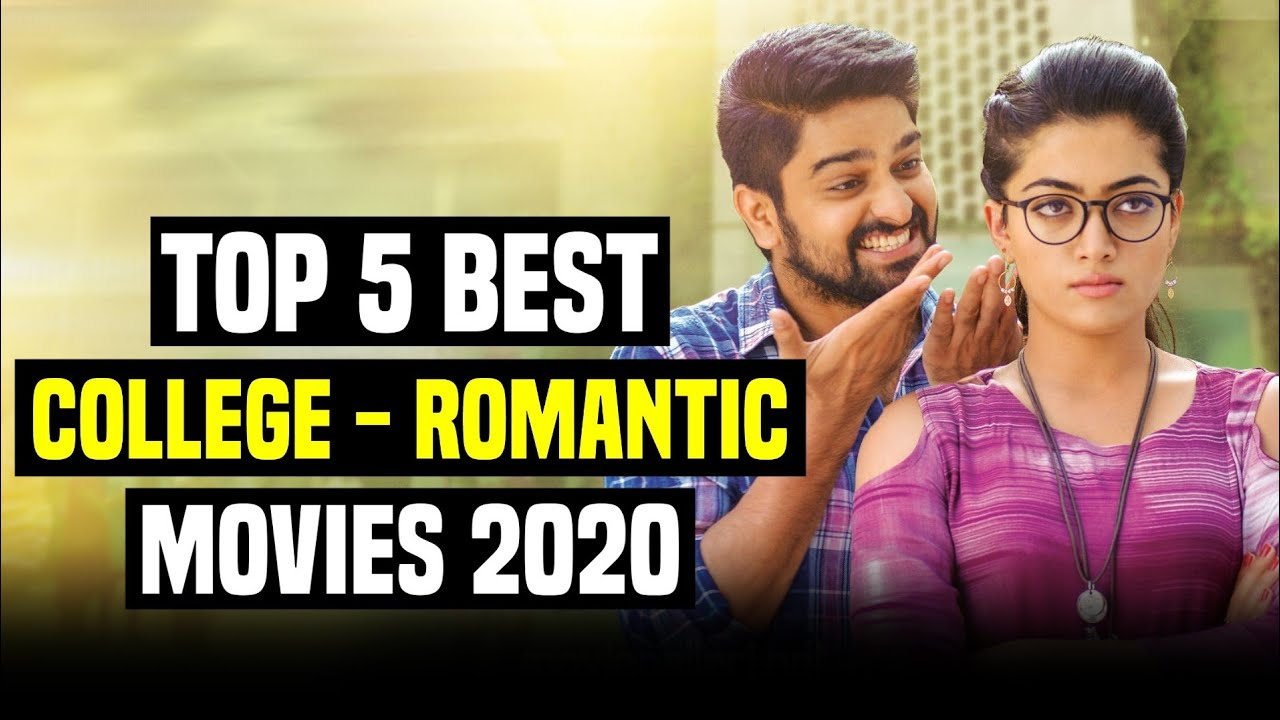 Download Top 5 Best College Romantic South Indian Hindi Dubbed Movies | You Shouldn't Miss |