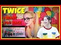 TWICE「I WANT YOU BACK」Music Video REACTION