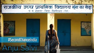 #SecondChanceIndia | Anju Salvi