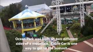 Ocean Park Hong Kong Cable Car to Summit