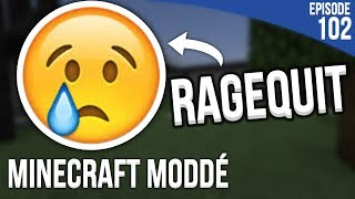 J'AI VRAIMENT FAILLI RAGEQUIT...   Minecraft Moddé S3   Episode 102
