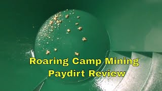 Roaring Camp Mining Paydirt Gold Bearing Gravel Review Panning Sluicing and gold weight