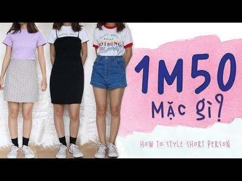 [ENG CC] LÙN THÌ MẶC GÌ CHO XỊN? 💃🏻😉 - How To Style For Short Person | WE ARE TEGO