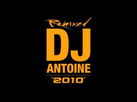 Dj Antoine- Ma Cherie Remix