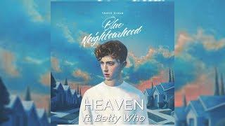 Troye Sivan - Heaven [ft. Betty Who] (Letra/Lyrics)