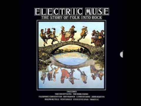 Electric Muse - The Story Of Folk Into Rock