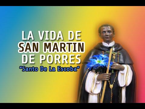 La Vida De San Martin De Porres (Santo De La Escoba)