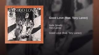 Nafe Smallz - 1. Good Love (feat. Tory Lanez) ( Audio)
