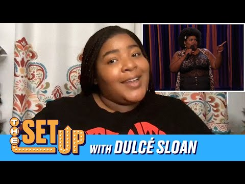 """The Set Up"" With Dulcé Sloan"