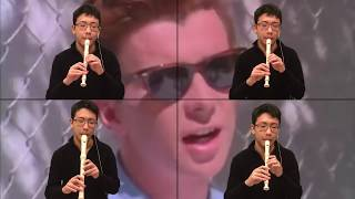 Never Gonna Give You Up on recorder