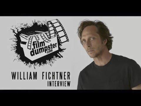 Film Dumpster Interview: William Fichtner