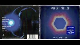 Paul Weller -- Saturns Pattern