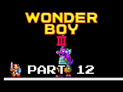 Wonder Boy III: The Dragon's Trap - Master System - Part 12 |
