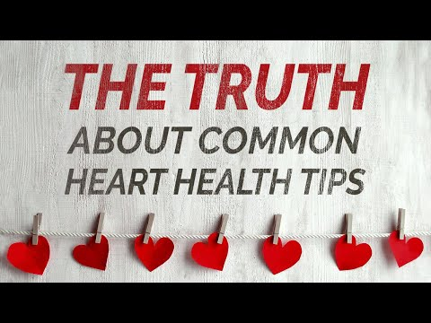 The Truth About the Most Common Heart Health Tips