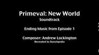 Primeval New World - Episode 1 Ending Music Recreation