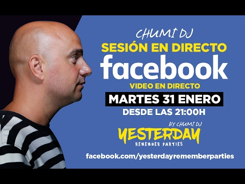 Chumi Dj Facebook Live - Yesterday 7 desde Metro Dance Club 31/01/2017