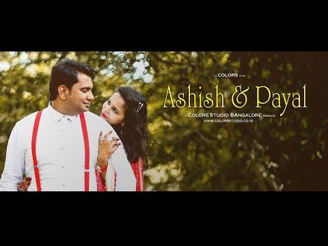 PRE WEDDING -  ASHISH & PAYAL  -  BANGALORE
