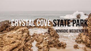 Crystal Cove State Park, Laguna Beach & Newport Beach California | Nomadic Weekenders Travel Vlog
