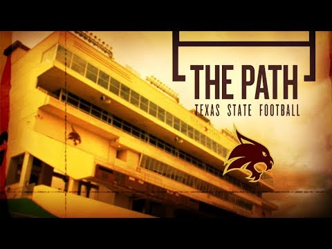 The Path: Texas State Football - 2017, Episode 1