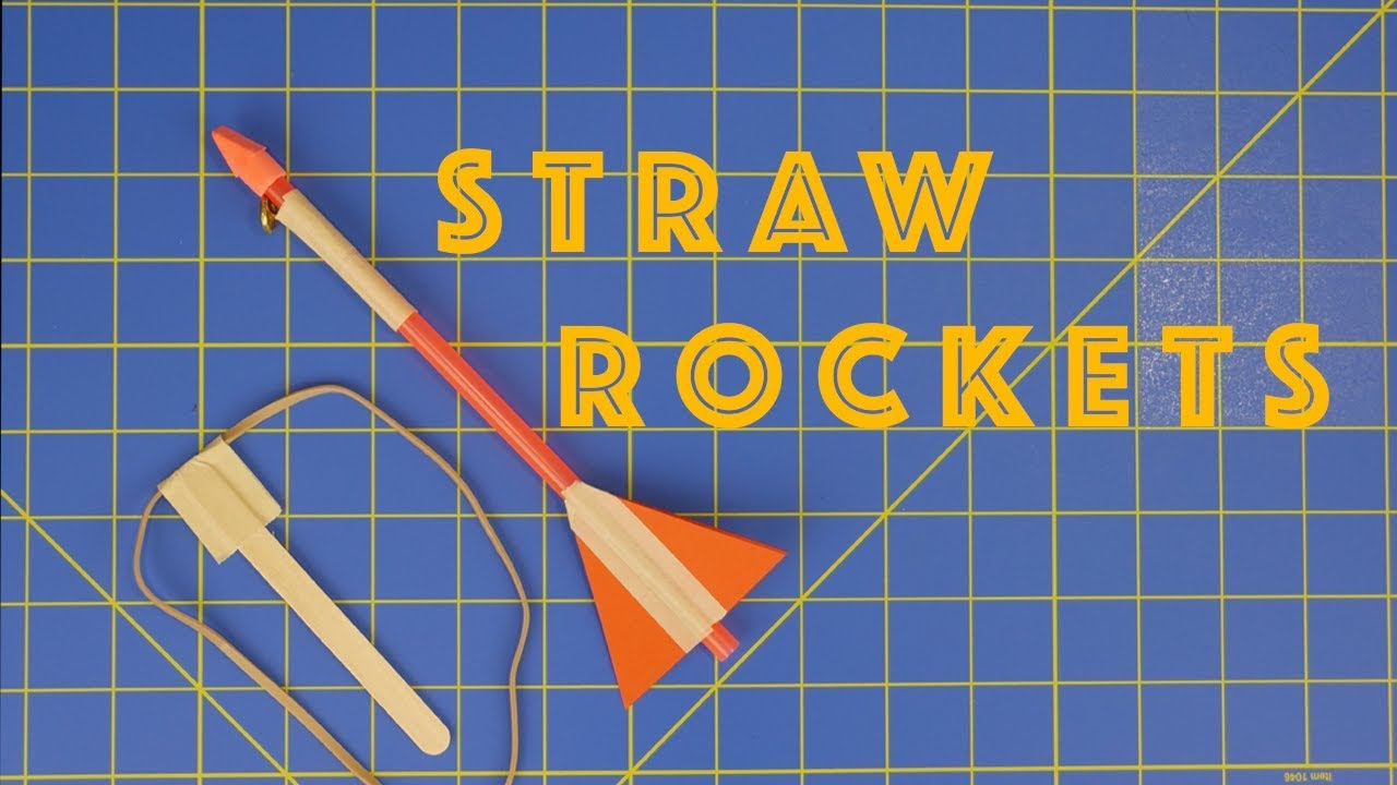 How To Make Slingshot Straw Rockets Engineering Projects