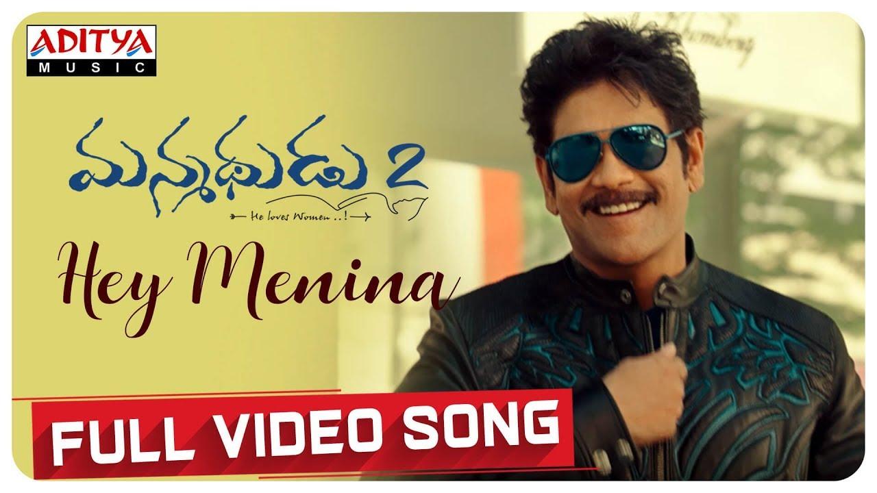 Hey Menina Full Video Song | Manmadhudu 2 Songs | Akkineni Nagarjuna, Rakul Preet