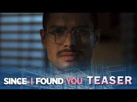 Since I Found You April 23, 2018 Teaser